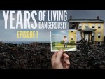 Embedded thumbnail for Years of Living Dangerously - Season 1